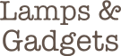 Lamps & Gadgets
